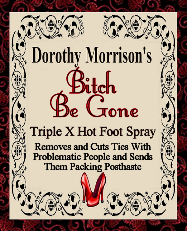 Bitch Be Gone Spray