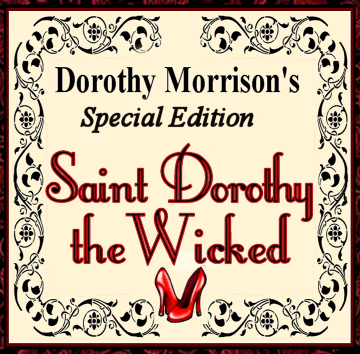 St. Dorothy the Wicked Oil